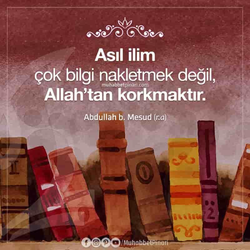 Hz. Abdullah bin Mesud'un Hikmetli Sözleri