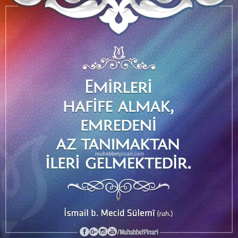 İsmail bin Mecid Sülemî Hazretlerinde Hikmetli Sözler
