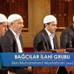 Sen Muhammed Mustafa'sın - Grup Gül